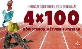 ITT ÉS MOST TÁRSULAT - Trainingspot Társulat: 4x100