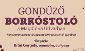 Klauzál Gábor Művelődési Központ - Gondűző a Magdolna Udvarban, A szekszárdi borvidék a Bornegyedben