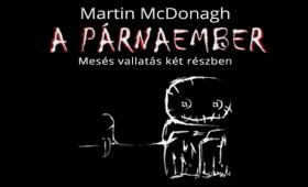 RS9 Színház - Martin McDonagh: PÁRNAE...