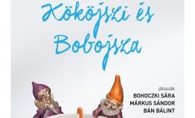 Budaörsi Latinovits Színház - Kököjszi és Bobojsza