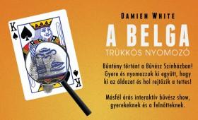 Bűvész Színház - Damien White - A Belga:...