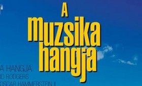 Pesti Magyar Színház - R.Rodgers-O.Hammerstein II.: A MUZSIKA HANGJA