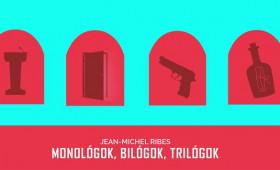 RS9 Színház - Jean-Michel Ribes: Monológok, bilógok, trilógok