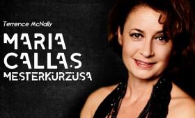 Spirit Színház - Maria Callas mesterkurzusa