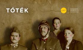 Szegedi Nemzeti Színház - Örkény István: Tóték