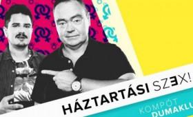 Dumaszínház - Háztartási szex! - Párkapcsolat 40-ig és túl // Szobácsi Gergő és Szupkay Viktor közös estje