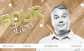Dumaszínház - FOUR STARS - Beliczai, Csenki, Dombi, Szupkay, vendég: Szabó Balázs Máté
