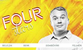 Dumaszínház - FOUR STARS - Beliczai, Benk, Dombi, Felméri, vendég: Ács Fruzsina