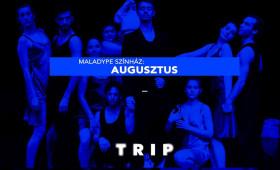 TRIP - Augusztus